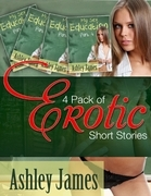 4 Pack of Erotic Short Stories Parts 1-4