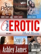 6 Pack of Erotic Short Stories - Volume 1 (General Erotica)