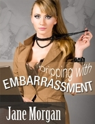 Dripping With Embarrassment  (Couple Erotica)