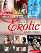 6 Pack of Erotic Short Stories By Jane Morgan - Volume 2 (General Urotica)