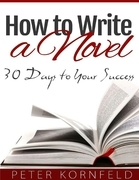 How to Write a Novel: 30 Days to Your Success