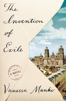 The Invention of Exile: A Novel