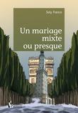 Un mariage mixte ou presque