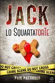 Jack lo SquartatorTe
