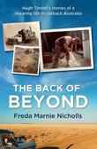 Back of Beyond: Hugh Tindall's stories of a shearing life in outback Australia