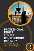 Professional Ethics for the Construction Industry