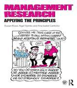 Management Research: Applying the Principles: Applying the Principles