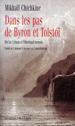 Dans les pas de Byron et Tolstoï