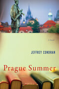 Prague Summer: A Novel