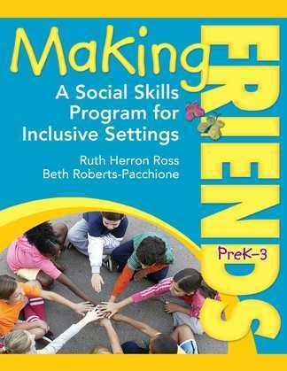 Making Friends PreK¿3: A Social Skills Program for Inclusive Settings