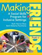 Making Friends PreK¿3: A Social Skills Program for Inclusive Settings
