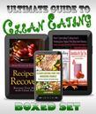 Clean Eating Guide: The Ultimate Boxed Set of Clean Eating Recipes