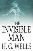 The Invisible Man: A Grotesque Romance