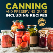 Canning and Preserving Guide including Recipes (Boxed Set)