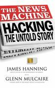 The News Machine: Hacking