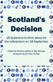 Scotland's Decision: 16 Questions to think about for the referendum on 18 September
