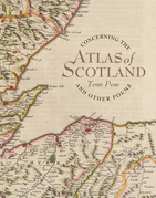 Concerning the Atlas of Scotland: And Other Poems