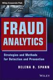 Fraud Analytics: Strategies and Methods for Detection and Prevention