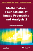 Mathematical Foundations of Image Processing and Analysis, Volume 2