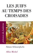 Les Juifs au temps des croisades