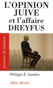 L'Opinion juive et l'affaire Dreyfus
