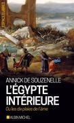 L'Égypte intérieure ou les dix plaies de l'âme