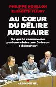 Au coeur du délire judiciaire
