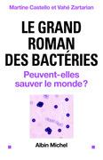 Le Grand roman des bactéries
