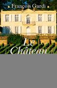 Le Château des Vignes Hautes