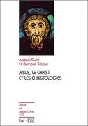 Jésus, le Christ et les christologies