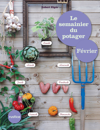 Le semainier du potager - Février