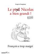 François a trop maigri