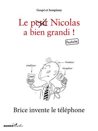 Brice invente le téléphone
