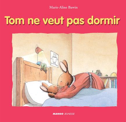 Tom ne veut pas dormir