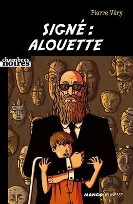 Signé : Alouette