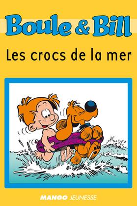 Boule et Bill - Les crocs de la mer