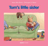 Tom's Little Sister