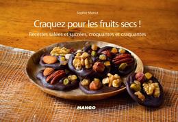 Craquez pour les fruits secs !