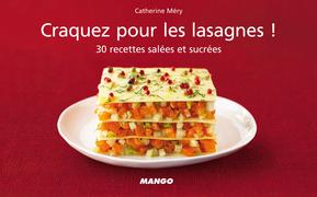 Craquez pour les lasagnes !