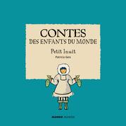 Contes des enfants du monde - Petit Inuit
