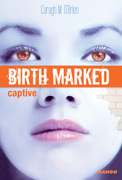Birth Marked - Captive