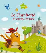 Le Chat botté et autres contes