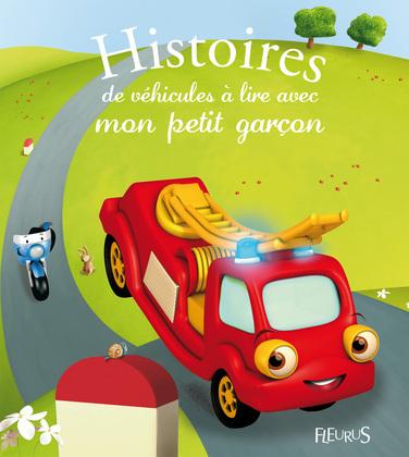 Histoires de véhicules à lire avec mon petit garçon