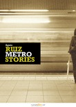 Métro Stories, Vol. 1