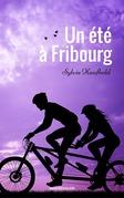 Un été à Fribourg