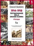 Testimonianze della Grande guerra 1914-1918 - L'Europa