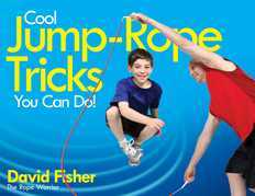 Cool Jump-Rope Tricks You Can Do!