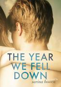 The Year We Fell Down (the Ivy Years, #1)