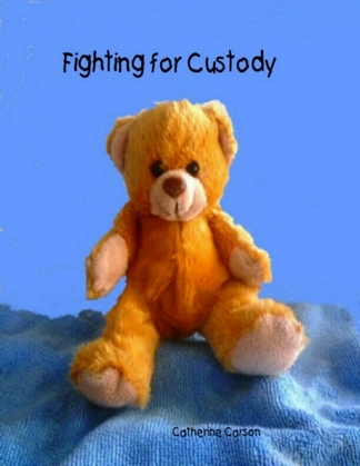 Fighting for Custody