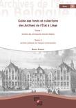 Guide des fonds et collections des Archives de l'État à Liège